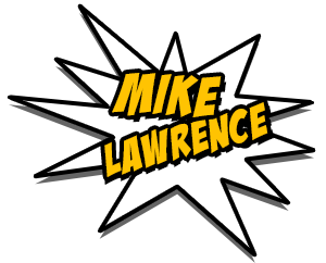Mike Lawrence | Comedian | Writer